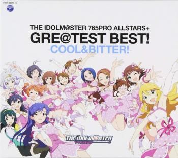 THE IDOLM@STER 765PRO ALLSTARS+ GRE@TEST BEST! -COOL&BITTER!-, The. Front. Click to zoom.
