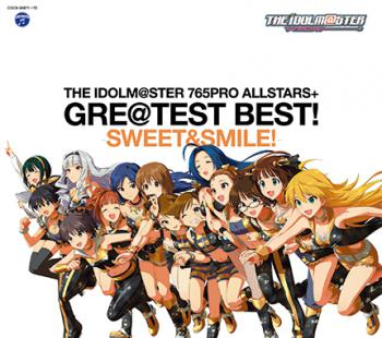 THE IDOLM@STER 765PRO ALLSTARS+ GRE@TEST BEST! -SWEET&SMILE!-, The. Front (small). Click to zoom.