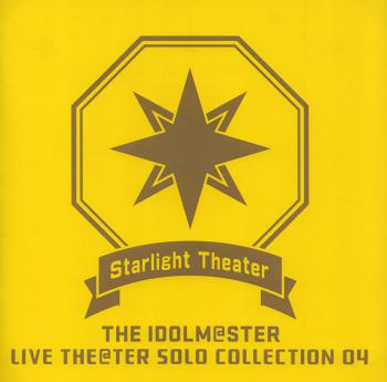 THE IDOLM@STER LIVE THE@TER SOLO COLLECTION 04 Starlight Theater, The. Front. Click to zoom.