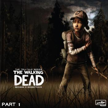 Walking Dead: Telltale Series - Season 2 Soundtrack Part 1, The. Front. Click to zoom.