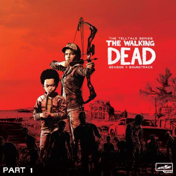 Walking Dead: Telltale Series - Season 4 Soundtrack Part 1, The. Front. Click to zoom.