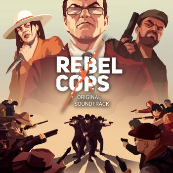 Rebel Cops Original Soundtrack. Front. Click to zoom.