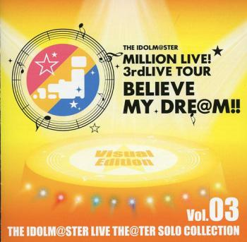 THE IDOLM@STER LIVE THE@TER SOLO COLLECTION Vol.03 Visual Edition, The. Front (small). Click to zoom.