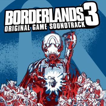 Borderlands 3 Original Game Soundtrack. Front. Click to zoom.