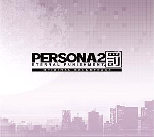 PERSONA2 ETERNAL PUNISHMENT. ORIGINAL SOUNDTRACK. Front. Click to zoom.