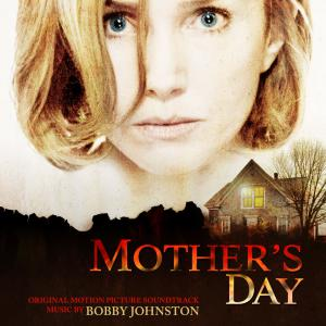 Mother's Day Original Motion Picture Soundtrack. Front. Click to zoom.