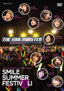 THE IDOLM@STER 6th ANNIVERSARY SMILE SUMMER FESTIV@L!, The. Front. Click to zoom.