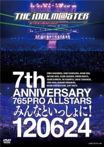 THE IDOLM@STER 7th ANNIVERSARY 765PRO ALLSTARS Minna to Issho ni! 120624, The. Front. Click to zoom.