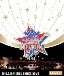 THE IDOLM@STER M@STERS OF IDOL WORLD!!2015 Live Blu-ray Day2, The. Front. Click to zoom.