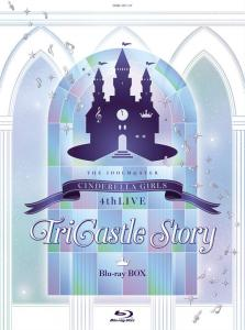 THE IDOLM@STER CINDERELLA GIRLS 4thLIVE TriCastle Story Blu-ray BOX, The. Front. Click to zoom.