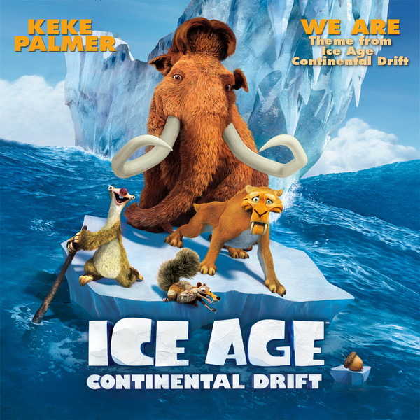 we are theme from quotice age continental driftquot single