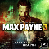 Max Payne 3: TEARS BY HEALTH. Передняя обложка. Click to zoom.