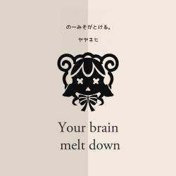 No-Miso Ga Tokeru Your Brain Melt Down - Single. Передняя обложка. Click to zoom.
