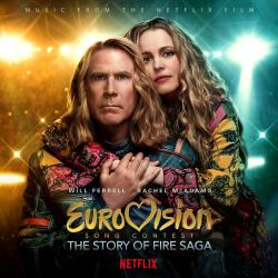 Eurovision Song Contest: The Story of Fire Saga Music from the Netflix Film. Передняя обложка. Click to zoom.