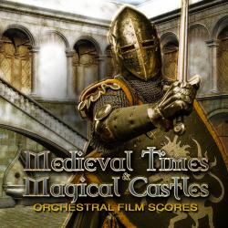 Medieval Times & Magical Castles: Orchestral Film Scores. Передняя обложка. Click to zoom.
