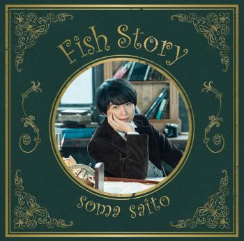 Fish Story / Soma Saito [Limited Edition]. Front . Click to zoom.