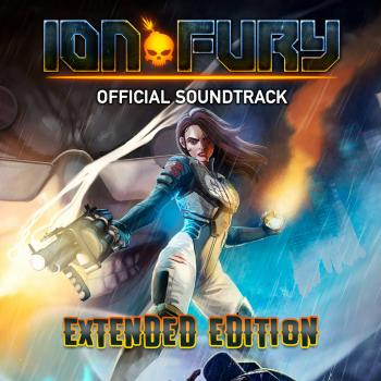 Ion Fury Official Soundtrack Extended Edition. Front . Click to zoom.