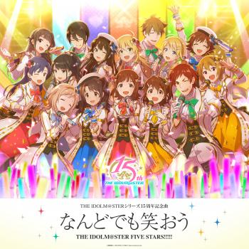 THE IDOLM@STER Series 15th Anniversary Song: Nando demo Waraou. Front . Click to zoom.