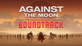 Against The Moon Soundtrack. Front. Click to zoom.