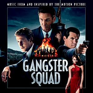 Gangster Squad Original Motion Picture Soundtrack. Лицевая сторона . Click to zoom.