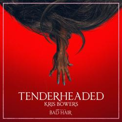 Tenderheaded From Bad Hair Original Motion Picture Soundtrack - Single. Передняя обложка. Click to zoom.