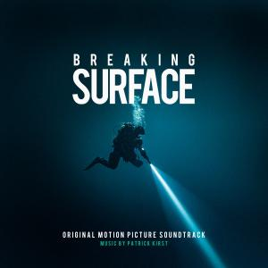 Breaking Surface Original Motion Picture Soundtrack. Лицевая сторона. Click to zoom.