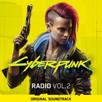 Cyberpunk 2077: Radio Vol. 2 Original Soundtrack. Front . Click to zoom.