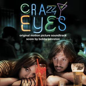 Crazy Eyes Original Motion Picture Soundtrack. Front. Click to zoom.