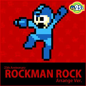 25th Anniversary Rockman Rock Arrange Ver.. Front (small). Click to zoom.