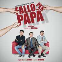Fallo per papà Colonna sonora originale del film. �������� �������. Click to zoom.