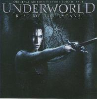 Underworld: Rise of the Lycans - Original Motion Picture Soundtrack. Передняя обложка . Click to zoom.