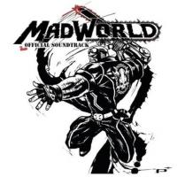 MADWORLD Official Soundtrack. Передняя обложка . Click to zoom.