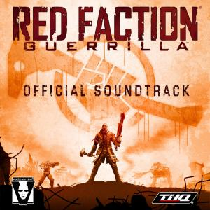 Red Faction: Guerrilla Official Soundtrack. Передняя обложка (Вариант 1). Click to zoom.