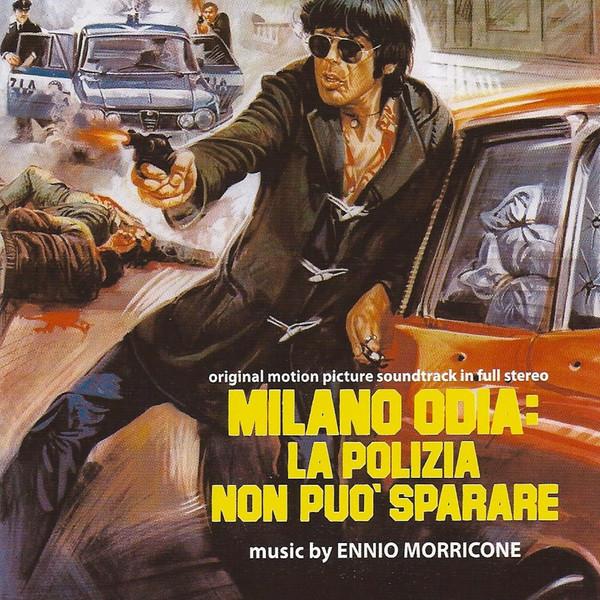Milano Odia: La Polizia Non Può Sparare Original Motion Picture ...