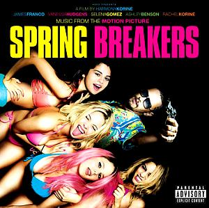 Spring Breakers Original Motion Picture Soundtrack. Лицевая сторона . Click to zoom.