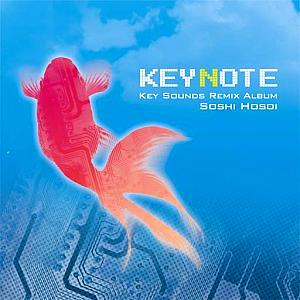 KEYNOTE -Key Sounds Remix Album- / Soshi Hosoi. ������� ������� . Click to zoom.