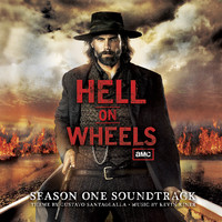 Hell On Wheels - Season One Soundtrack. �������� �������. Click to zoom.