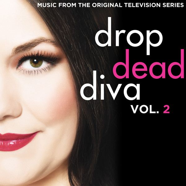 Drop dead diva music from the original television series for Diva tv