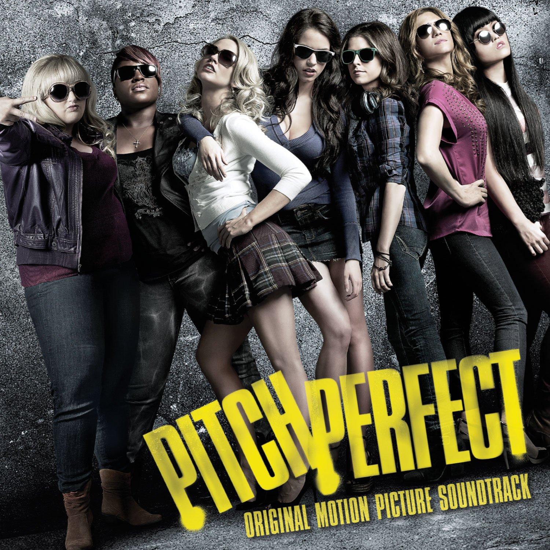 Pitch Perfect Original Motion Picture Soundtrack