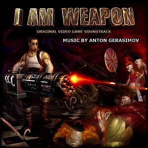 I Am Weapon Original Video Game Soundtrack. Лицевая сторона . Click to zoom.