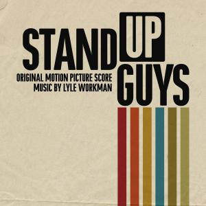 Stand Up Guys Original Motion Picture Score. Front. Click to zoom.