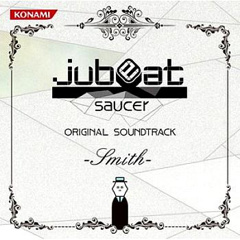 jubeat saucer ORIGINAL SOUNDTRACK -Smith-. Front. Click to zoom.