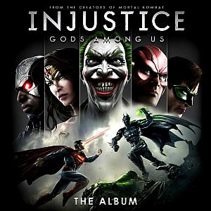Injustice: Gods Among Us! The Album. Лицевая сторона . Click to zoom.