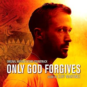 Only God Forgives Original Motion Picture Soundtrack. Лицевая сторона. Click to zoom.