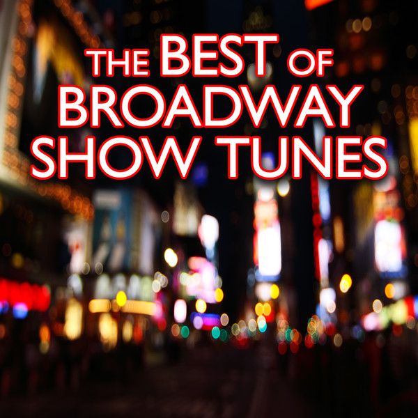 Broadway Musicals and Show Tunes | AccuRadio