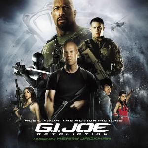 G.I. Joe: Retaliation Music From the Motion Picture. Front. Click to zoom.