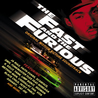 Fast and the Furious Original Motion Picture Soundtrack, The. Передняя обложка. Click to zoom.