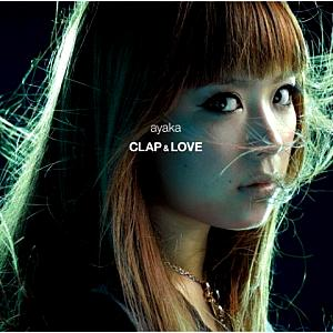 Crisis Core Final Fantasy VII: Clap & Love - Ayaka. CD. Click to zoom.
