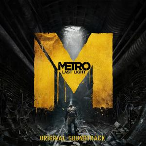 Metro: Last Light Original Soundtrack. Лицевая сторона. Click to zoom.