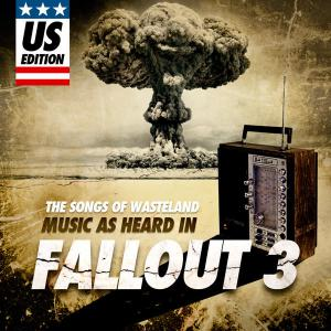 Songs of Wasteland: Music As Heard in Fallout 3 US Edition, The. Лицевая сторона . Click to zoom.